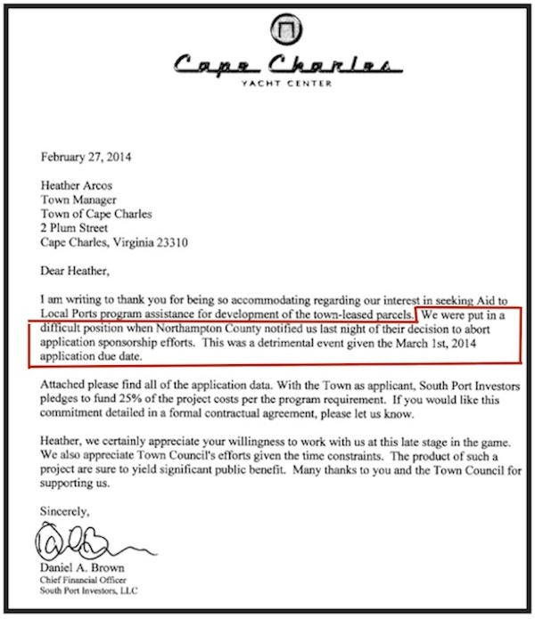 "Letter from South Port Investors Chief Financial Officer Dan Brown states that Northampton County decided to ""abort"" its sponsorship of a grant application.  Based on this letter, the Wave reported that the County ""would not sponsor"" South Port's application. County Board of Supervisors Chairman Larry LeMond and South Port partner Eyre Baldwin both publicly criticized the Wave for reporting Brown's statement."